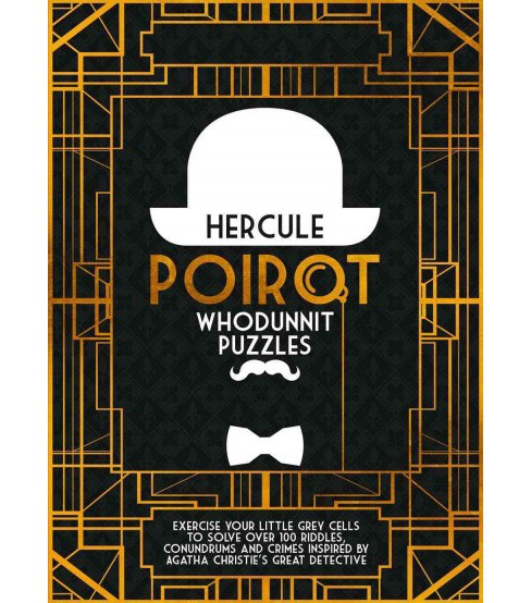 Hercule Poirot Whodunit Puzzles : Exercise Your Little Grey Cells to Solve over 100 Riddles, Conundrums - image 1 of 1