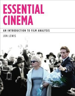 Essential Cinema : An Introduction to Film Analysis With Mla Update Card (Updated) (Paperback) (Jon