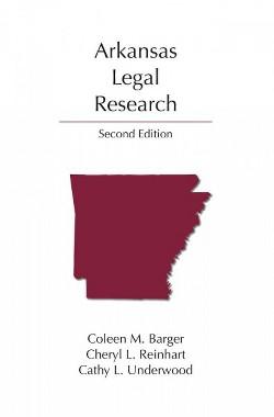 Arkansas Legal Research (Paperback) (Coleen M. Barger)