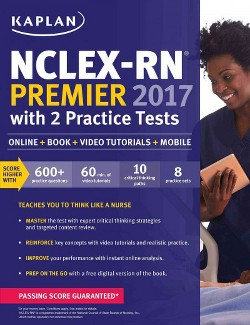 NCLEX-RN Premier with 2 Practice Tests 2017 : Online + Book + Video Tutorials + Mobile (Paperback)