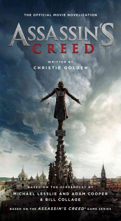 Assassin's Creed : The Official Movie Novelization (Paperback) (Christie Golden)