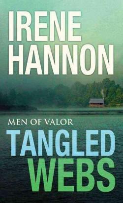 Tangled Webs (Library) (Irene Hannon)