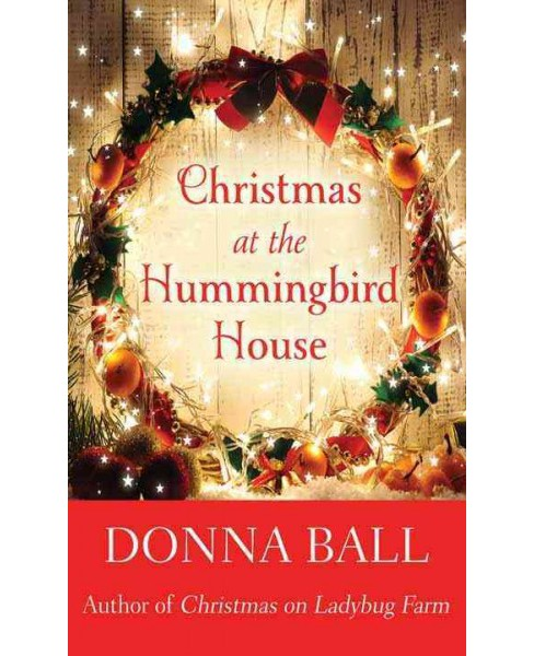 Christmas at the Hummingbird House (Library) (Donna Ball) - image 1 of 1