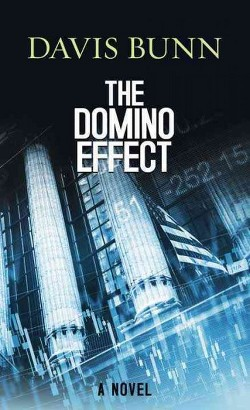 Domino Effect (Library) (T. Davis Bunn)