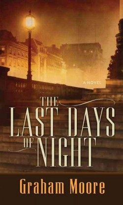 Last Days of Night (Library) (Graham Moore)