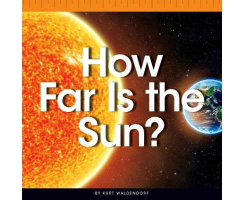 How Far Is the Sun? (Library) (Kurt Waldendorf) - image 1 of 1