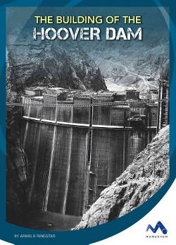 Building of the Hoover Dam (Library) (Arnold Ringstad)