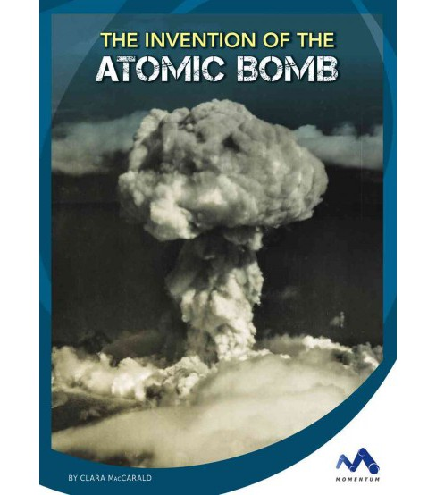 Invention of the Atomic Bomb (Library) (Clara Maccarald) - image 1 of 1