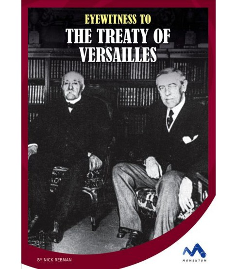 Eyewitness to the Treaty of Versailles (Library) (Nick Rebman) - image 1 of 1