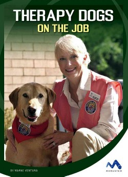 Therapy Dogs on the Job (Library) (Marne Ventura)