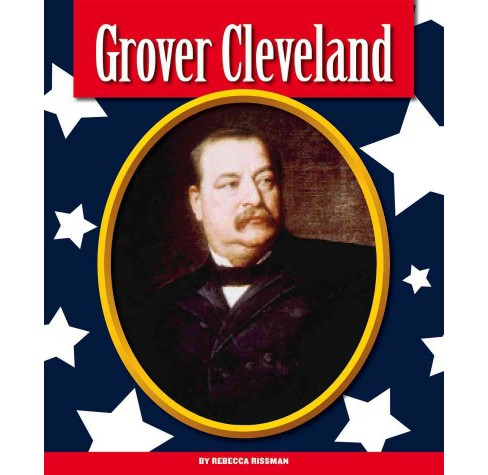 Grover Cleveland (Library) (Rebecca Rissman) - image 1 of 1