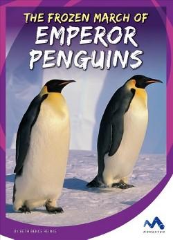 Frozen March of Emperor Penguins (Library) (Beth Bence Reinke)