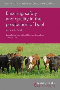 Ensuring Safety and Quality in the Production of Beef : Quality (Vol 2) (Hardcover) (Mick  Price)