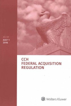 Federal Acquisition Regulation : As of 7/2016 (Paperback)