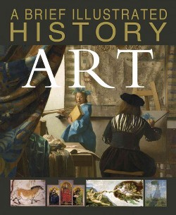 Brief Illustrated History of Art (Library) (David West)