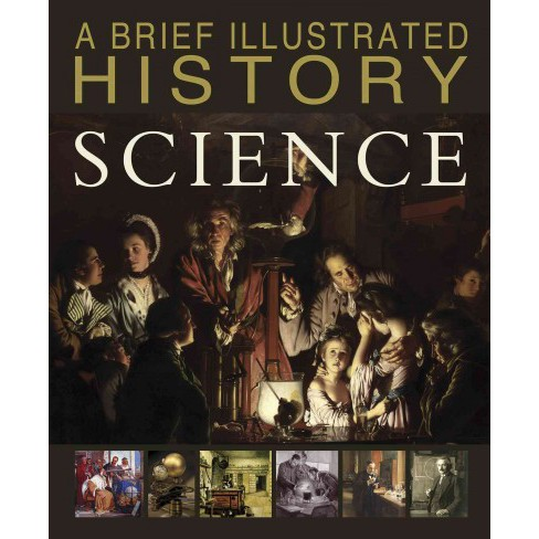 Brief Illustrated History of Science (Library) (Steve Parker) - image 1 of 1