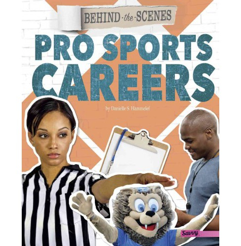 Behind-the-scenes Pro Sports Careers (Library) (Danielle S. Hammelef) - image 1 of 1