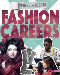 Behind-the-scenes Fashion Careers (Library) (Susan Henneberg)