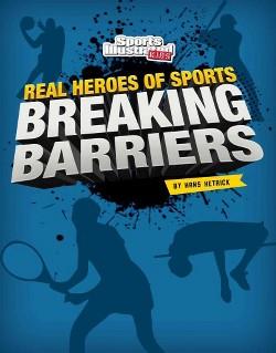 Breaking Barriers (Library) (Hans Hetrick)