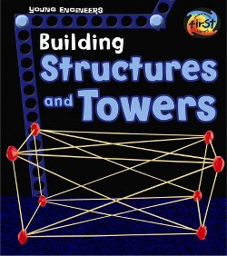 Building Structures and Towers (Library) (Tammy Enz)