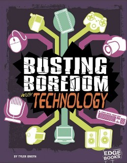 Busting Boredom with Technology (Library) (Tyler Omoth)