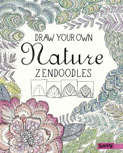 Draw Your Own Nature Zendoodles (Library) (Abby Huff)