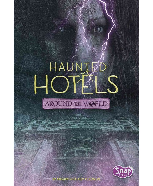 Haunted Hotels Around the World (Library) (Megan Cooley Peterson) - image 1 of 1