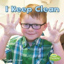 I Keep Clean (Library) (Martha E. H. Rustad)