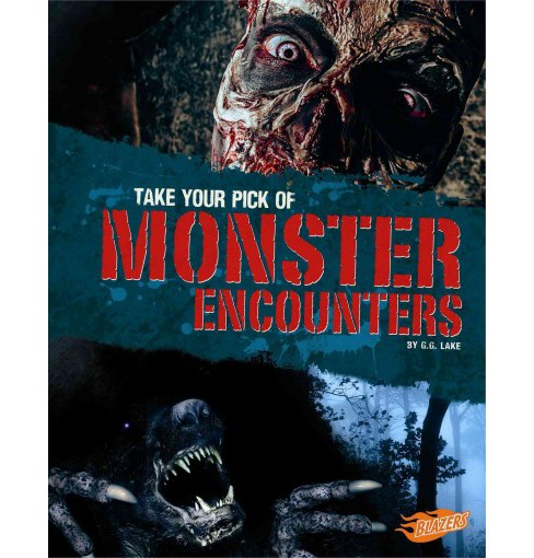 Take Your Pick of Scary Monster Encounters (Library) (G. G. Lake) - image 1 of 1