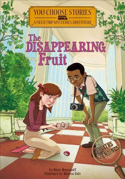 Disappearing Fruit : An Interactive Mystery Adventure (Library) (Steve Brezenoff)