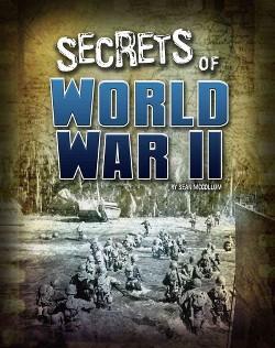 Secrets of World War II (Library) (Sean McCollum)