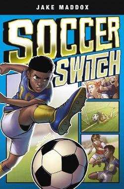 Soccer Switch (Library) (Jake Maddox)