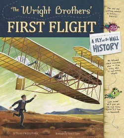 Wright Brothers' First Flight : A Fly on the Wall History (Library) (Thomas Kingsley Troupe)