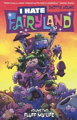 I Hate Fairyland 2 : 99 Problems (Prebind) (Skottie Young)