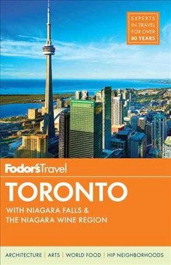 Fodor's Toronto : With Niagara Falls & The Niagara Wine Region (Paperback) (Rosemary Counter & Natalia