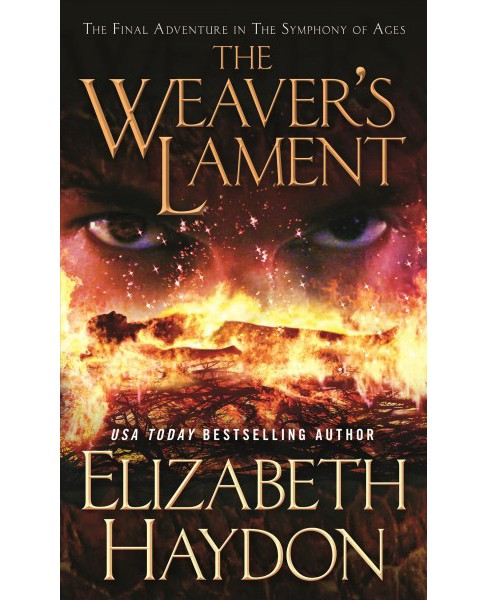 Weaver's Lament -  (Symphony of Ages) by Elizabeth Haydon (Paperback) - image 1 of 1