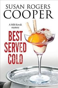 Best Served Cold (Hardcover) (Susan Rogers Cooper)