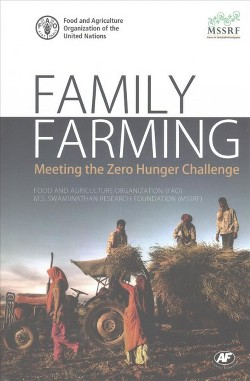 Family Farming : Meeting the Zero Hunger Challenge (Hardcover)