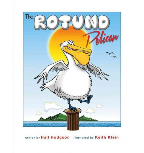 Rotund Pelican (Paperback) (Hall Hodgson) - image 1 of 1