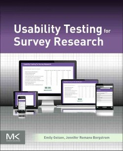 Usability Testing for Survey Research (Paperback) (Emily Geisen & Jennifer Romano Bergstrom)