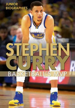 Stephen Curry : Basketball's MVP (Vol 6) (Library) (Therese Shea)