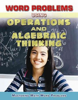 Word Problems Using Operations and Algebraic Thinking (Vol 5) (Library) (Zella Williams & Rebecca