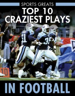 Top 10 Craziest Plays in Football (Paperback) (David Aretha)