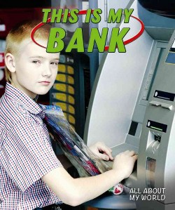 This Is My Bank (Vol 1) (Library) (Adam Bellamy)