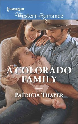 Colorado Family -  (Harlequin Western Romance) by Patricia Thayer (Paperback)