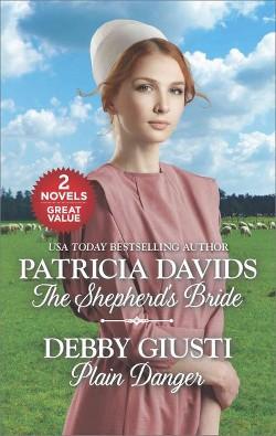 Shepherd's Bride & Plain Danger (Reissue) (Paperback) (Patricia Davids & Debby Giusti)