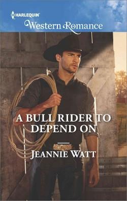 Bull Rider to Depend on (Paperback) (Jeannie Watt)