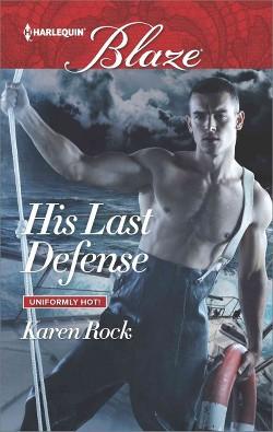His Last Defense (Paperback) (Karen Rock)