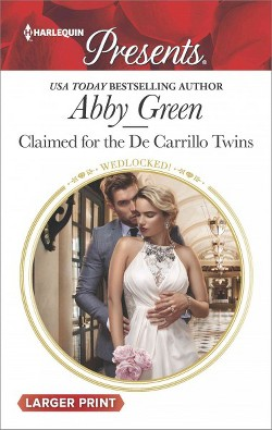 Claimed for the De Carrillo Twins (Paperback) (Abby Green)