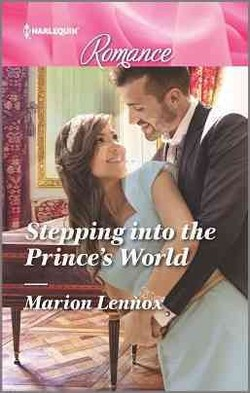 Stepping into the Prince's World (Paperback) (Marion Lennox)